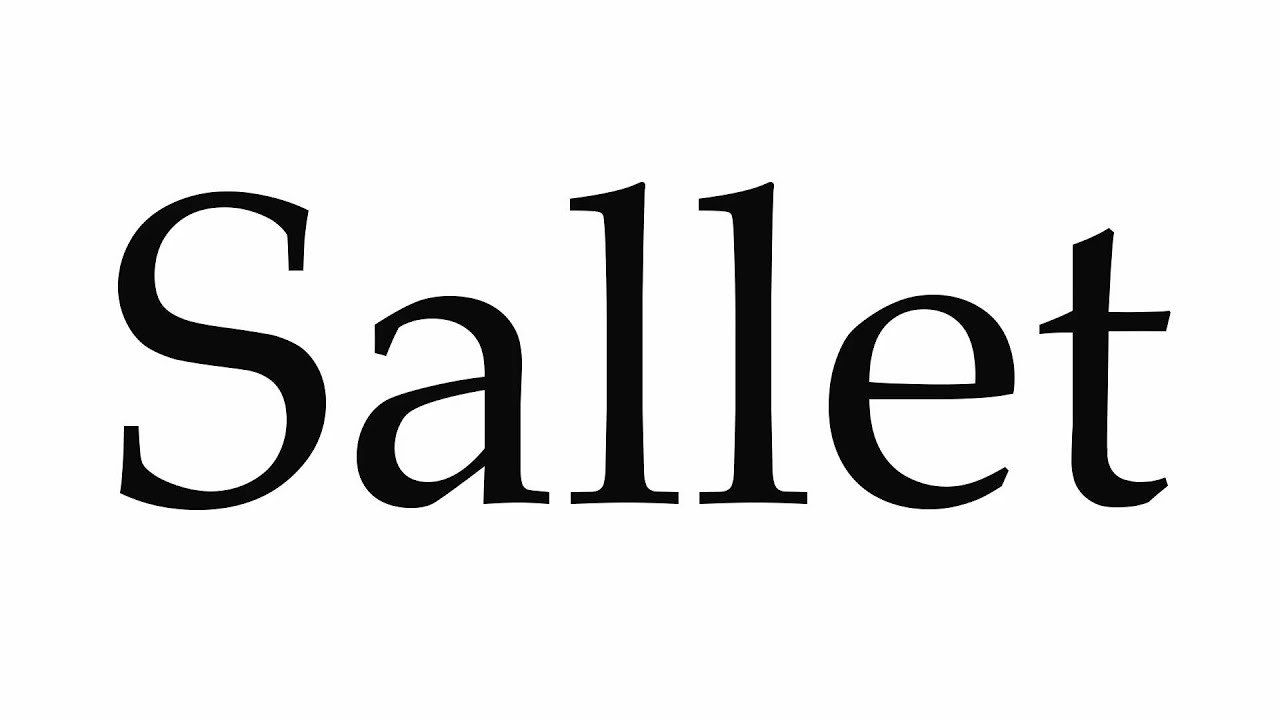 How to Pronounce Sallet