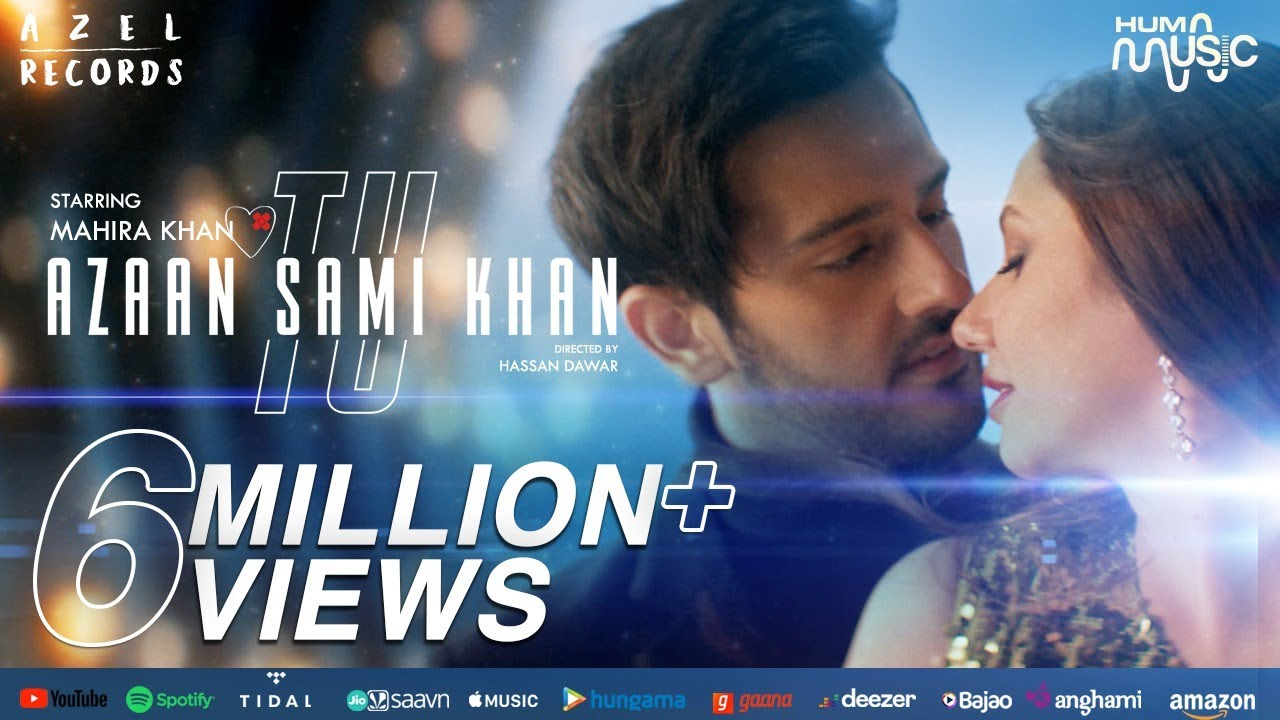 Download Azaan Sami Khan - TU (Official Music Video) Ft. Mahira Khan I Hassan Dawar I Meghdeep Bose