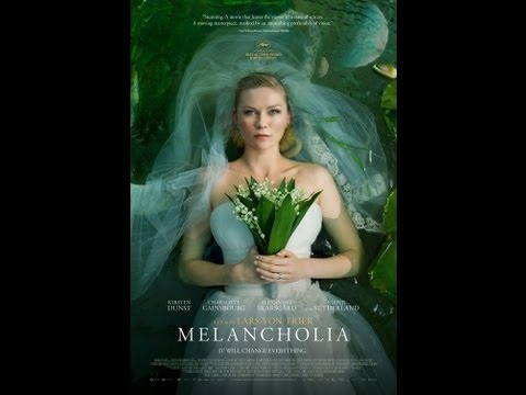 Melancholia (2011) - Movie review