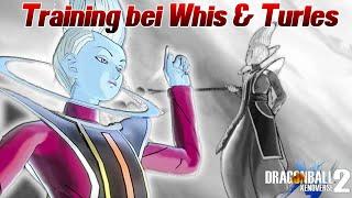 Unser 1. Training mit Whis und Turles! O.O | Dragon Ball Xenoverse 2 Deutsch