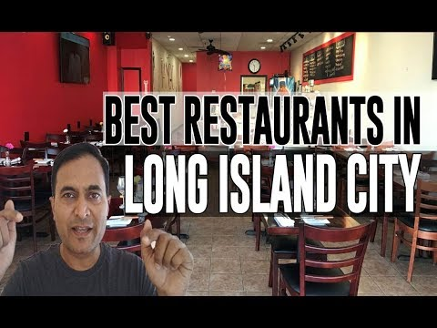 Best Restaurants And Places To Eat In Long Island City, New York NY