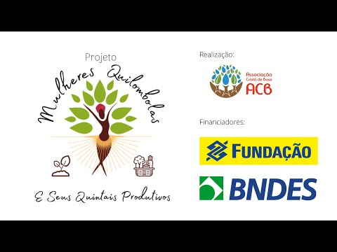 Projeto Mulheres Quilombolas e Seus Quintais Produtivos - Depoimento Andreia e Ernando.