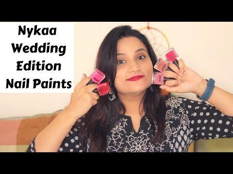 New Nykaa Wedding Edition Nail Enamel   Review & Application   Nykaa Nail Paints