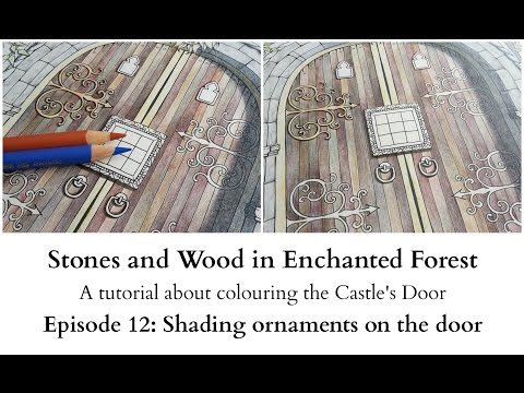 Stone and Wood in Enchanted Forest - Episode 12: Shading ornaments on the door