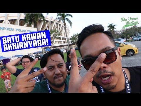 Akhirnya BATU KAWAN! | Liga Premier 2018 | #AkuTurunStadium