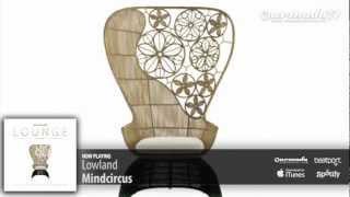 Lowland - Mindcircus (Armada Lounge, Vol. 5)