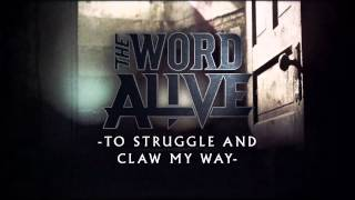 Watch Word Alive To Struggle And Claw My Way video