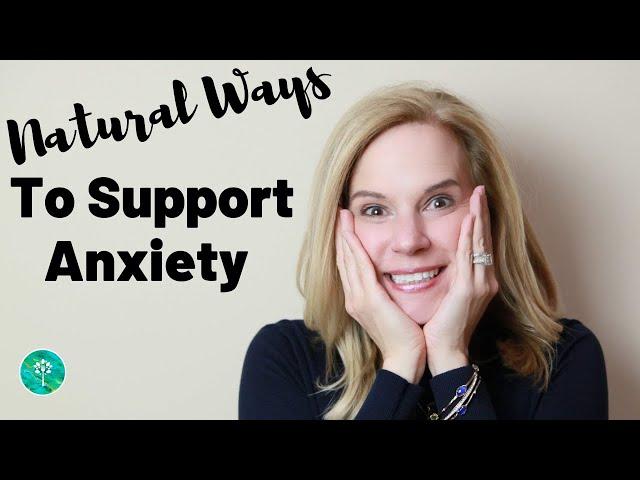 Natural Anti-Anxiety Tips