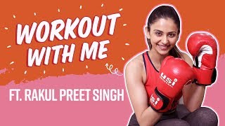 Rakul Preet Singh's hardcore fitness tips, rigorous exercise routine | Weight loss | Workout With Me