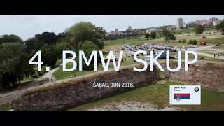 4.BMW SKUP - ŠABAC 2018 - ZVANIČAN VIDEO / OFFICIAL VIDEO OF 4.BMW MEETING - ŠABAC, SERBIA 2018