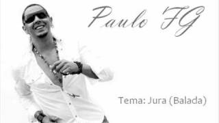 Jura (Balada) - Paulo FG