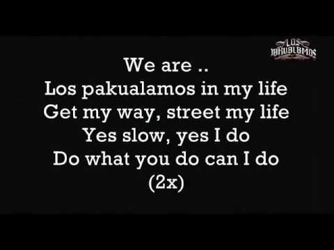 Los Pakualamos - Get My Way Lyric