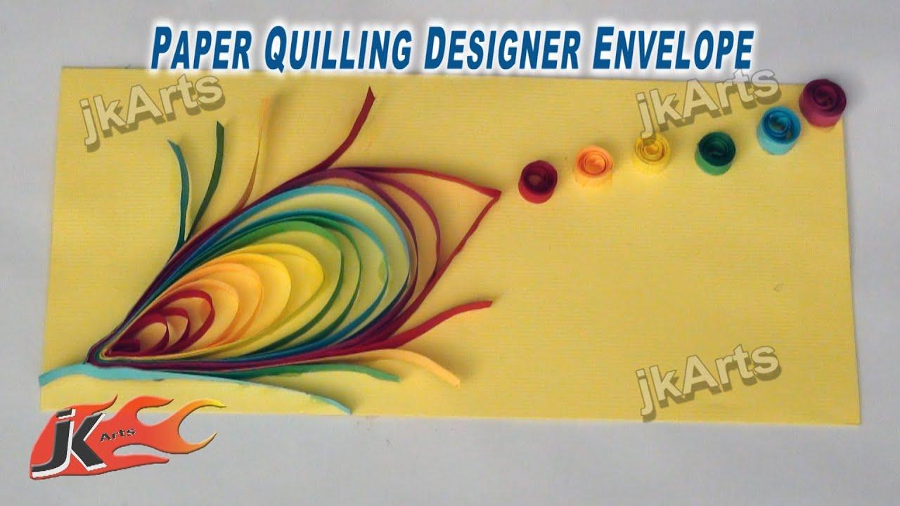 Diy Paper Quilling Feather Envelope Jk Arts 259 Youtube