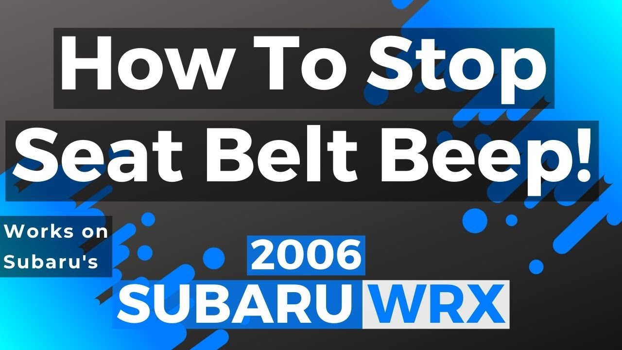How To Stop Annoying Seat Belt Beep For Subarus Youtube Beeper