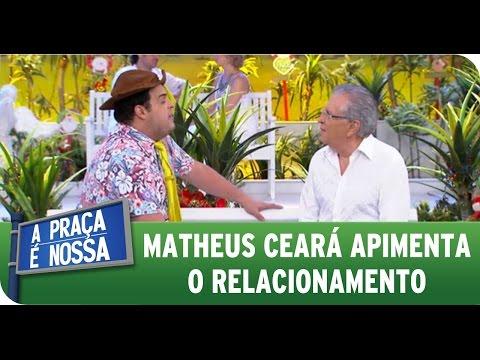 A Praça É Nossa (31/12/15) - Matheus Ceará apimenta o relacionamento