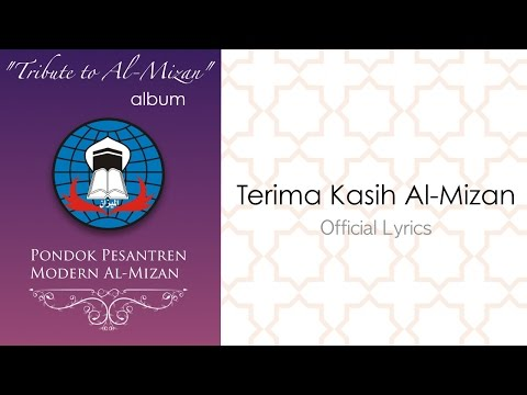 Terima Kasih Al-Mizan (Official Lyrics)