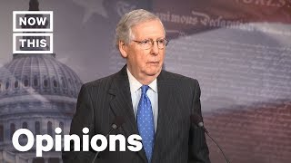 How Mitch McConnell Is Destroying the Senate | Opinions | NowThis