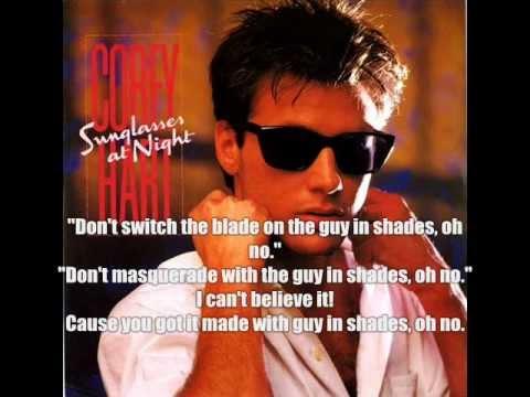 Sunglasses at night- Corey Hart lyrics