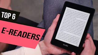 Best E-Readers of 2020 [Top 6 Picks]