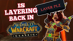 Layering May be Back for Full Servers in Classic WoW