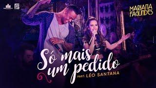 Baixar Mariana Fagundes – Só Mais Um Pedido part. Léo Santana (DVD Ao Vivo em São Paulo) HD