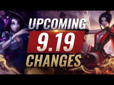 MASSIVE CHANGES: New Buffs & REWORKS Coming in Patch 9.19 - League of Legends