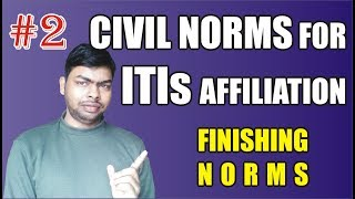 #2 Civil Norms - Finishing Norms for Establishment of New ITIs Affiliation
