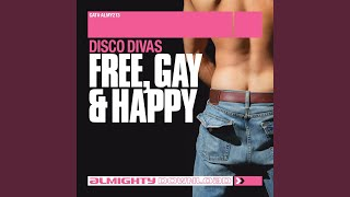 Free Gay & Happy (Anthem Radio Edit)