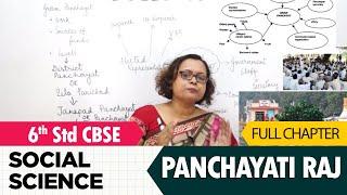 Panchayati Raj Full Lesson | Social Studies | Class 6 | CBSE Syllabus
