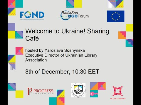 Welcome to Ukraine! Sharing Café hosted by Yaroslava Soshyns
