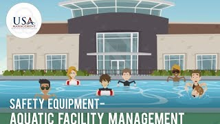 Safety Equipment - Aquatic Facility Management