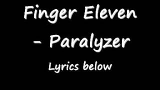 Finger Eleven - Paralyzer Lyrics