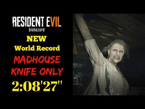 Resident Evil 7 Madhouse Knife Only Speedrun 2:08:27 IGT (Console World Record)
