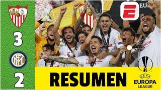 Sevilla 3-2 Inter Milan | PARTIDAZO. SEVILLA CAMPEÓN de la UEFA Europa League | RESUMEN UEL