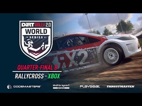 Quarter-Final B - Rallycross - Xbox - DiRT Rally 2.0 World Series