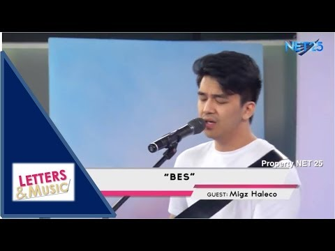 MIGZ HALECO - BES (NET25 LETTERS AND MUSIC)