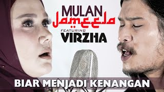 Download lagu Mulan Jameela Feat Virzha Biar Menjadi Kenangan