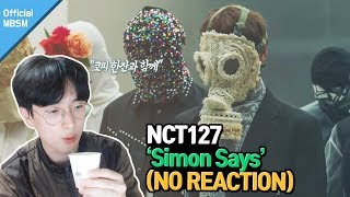 【NCT 127 - 'Simon Says' MV】10인의 '복면가왕'(노리액션) ENG SUB : Ten of 'King of Mask Singer'(No REACTION)