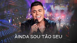 Felipe Araújo - Ainda Sou Tão Seu - #PorInteiro thumbnail