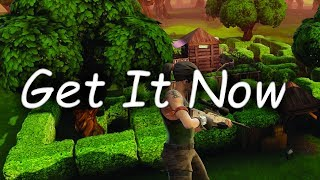 Get It Now - Fortnite Montage #2