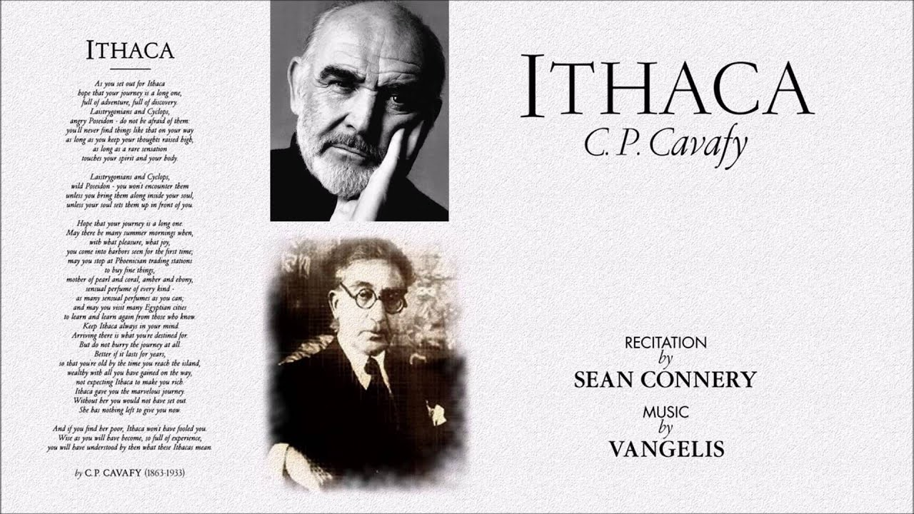 Ithaca C P Cavafy Recitation By Sean Connery Music By Vangelis