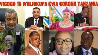 VIGOGO 15 WALIOKUFA KWA CORONA TANZANIA/VIONGOZI WAKUBWA 15 WALIOFARIKI DUNIA KWA CORONA TANZANIA