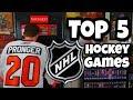 Top 5 Hockey Games