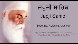 Japji Sahib Full Path (Nitnem) Sikh Prayer | Soothing | Relaxing | Musical Japji sahib