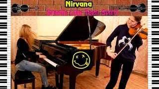 �������� ���� Nirvana - Smells Like Teen Spirit | violin and piano cover ������