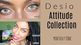 New! Desio Attitude Collection| No Limbal Ring! Part I