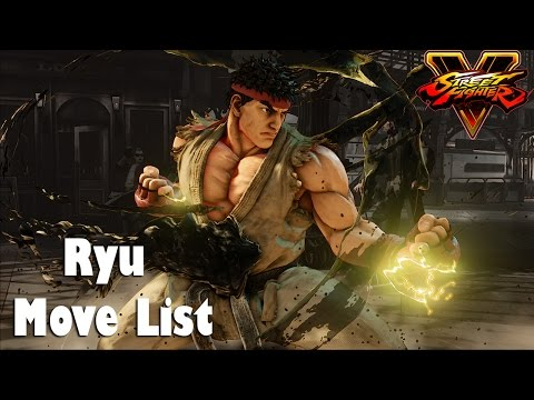 Street Fighter V - Ryu Move List