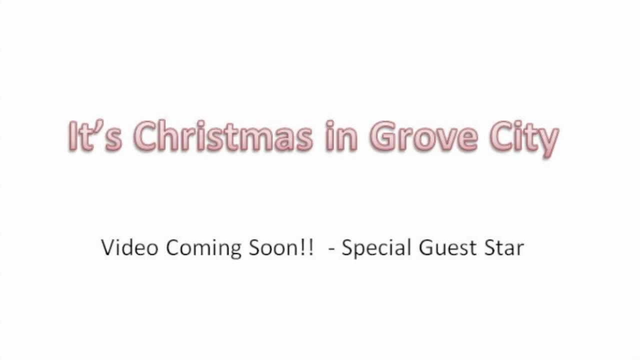 It\'s Christmas in Grove City - Funny Christmas Song - YouTube