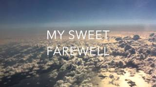 My Sweet Farewell - Áine Daly (Original Song)