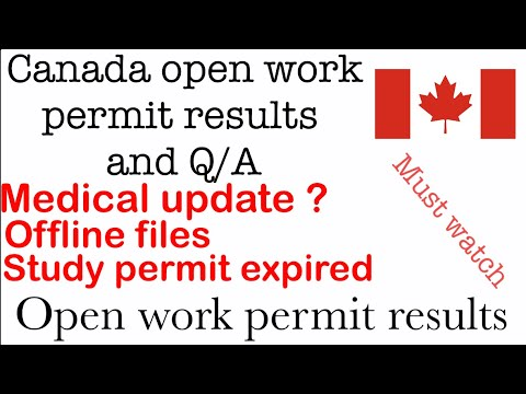 Canada travel ban   offline files  study permit expired   open work permit files results   PPR